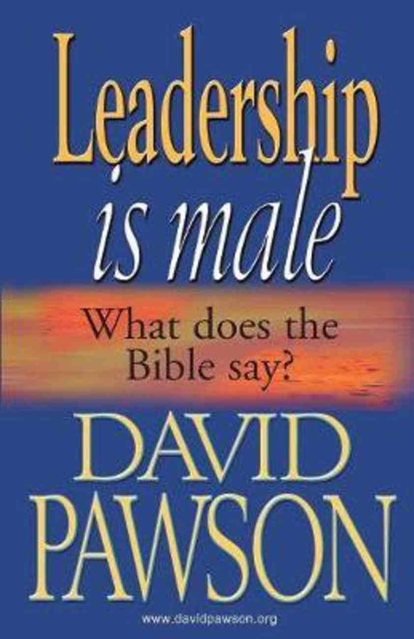 Leadership is Male Paperback