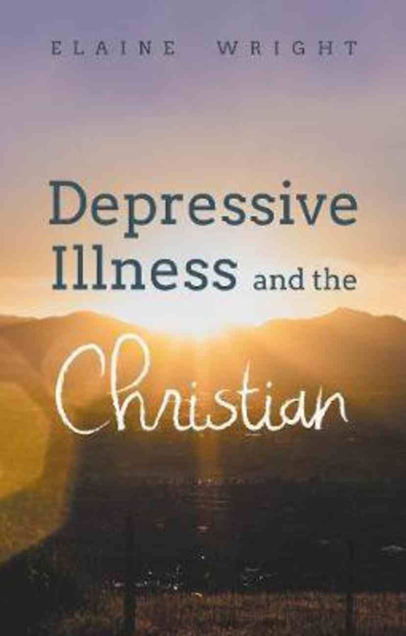 Depressive Illness and the Christian Paperback