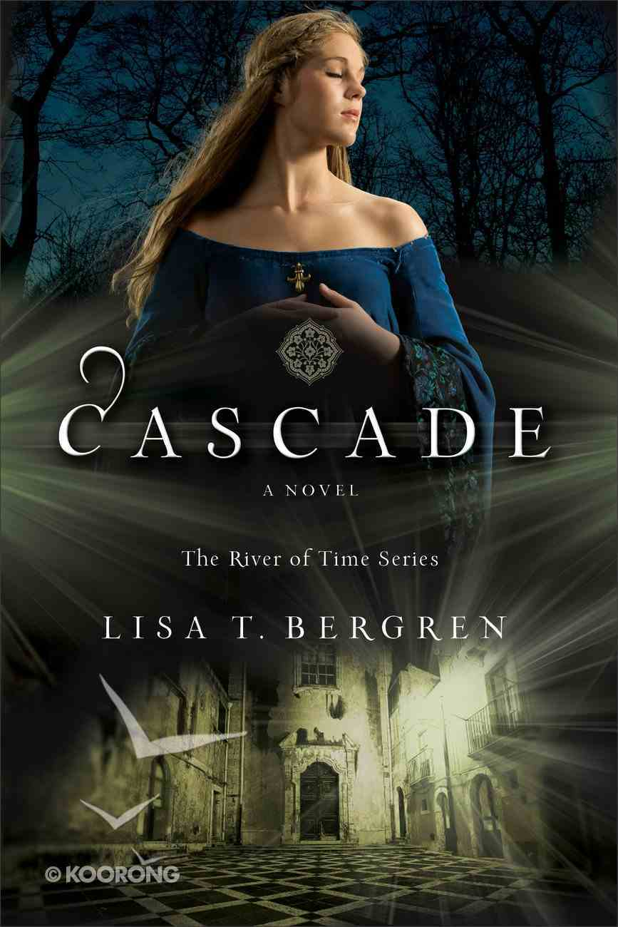 Cascade (#02 in River Of Time Series) Paperback