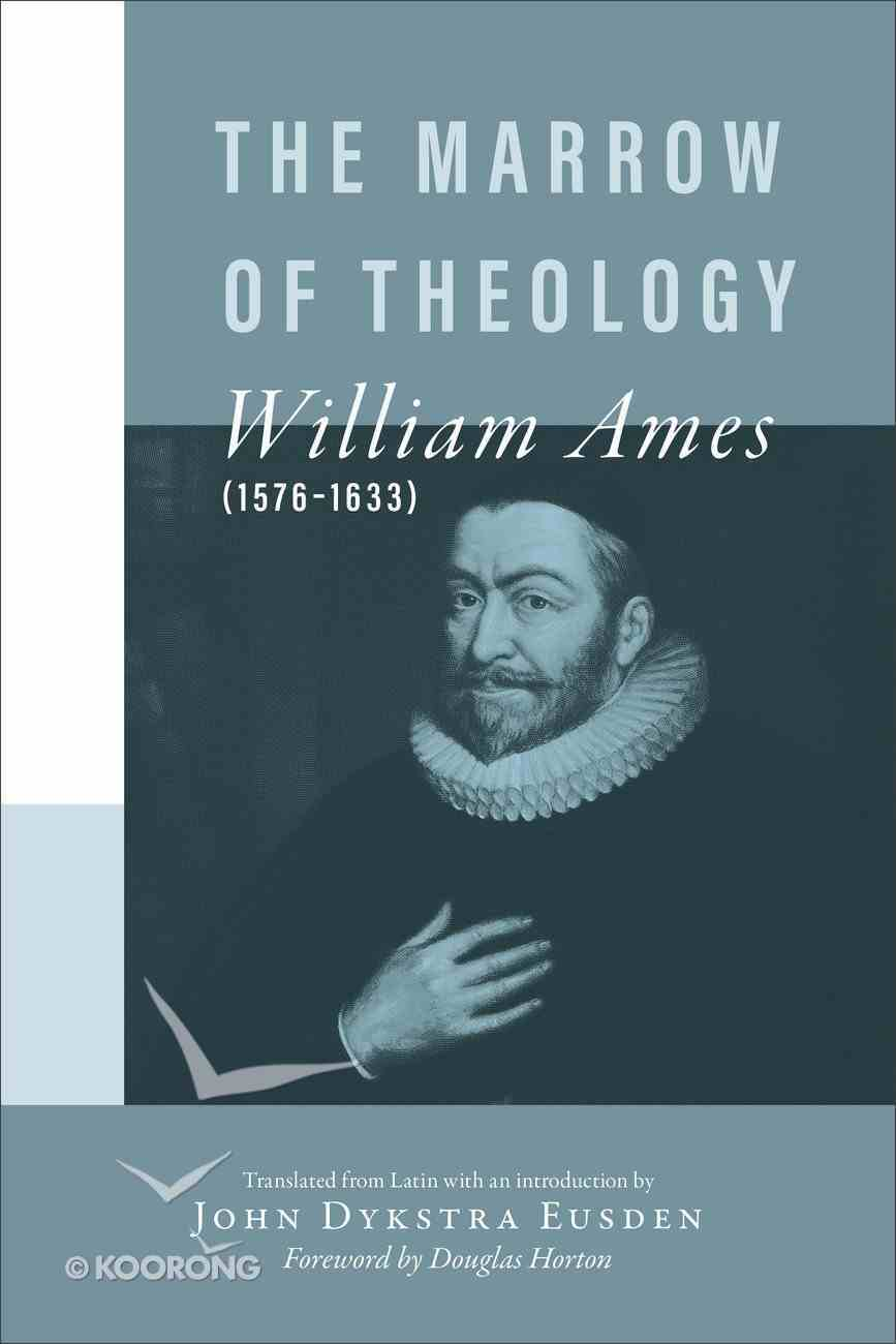 The Marrow of Theology Paperback