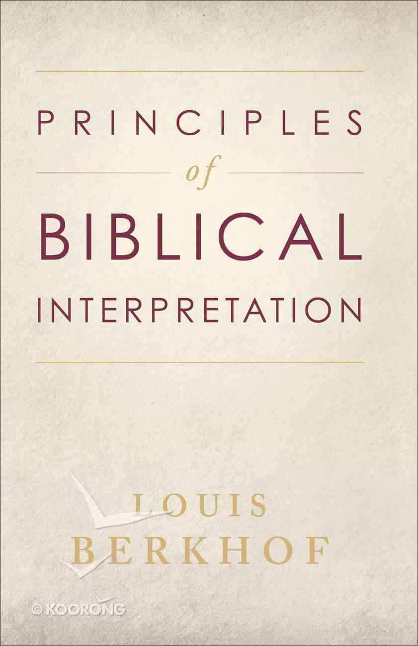 Principles of Biblical Interpretation Paperback