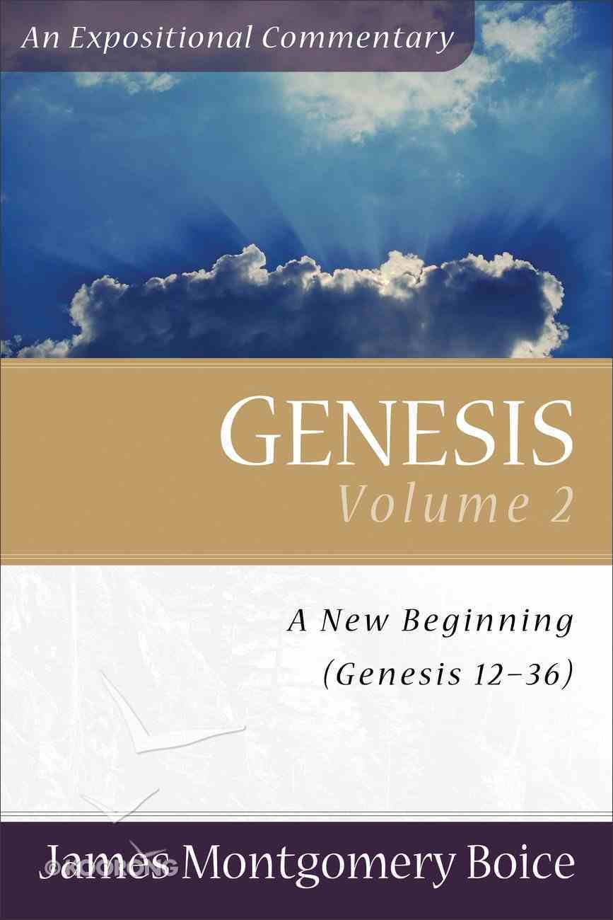 Genesis (Volume 2) (Expositional Commentary Series) Paperback