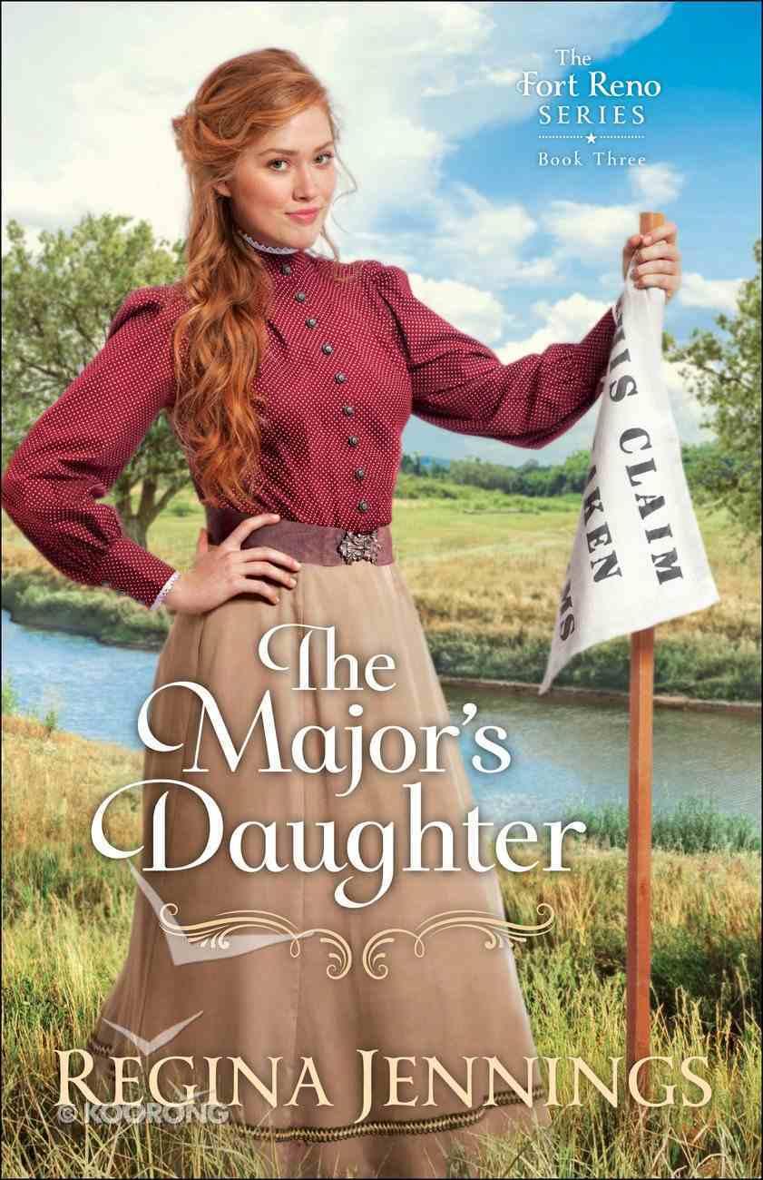 The Major's Daughter (#03 in Fort Reno Series) Paperback