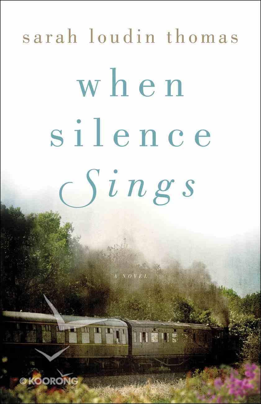 When Silence Sings Paperback