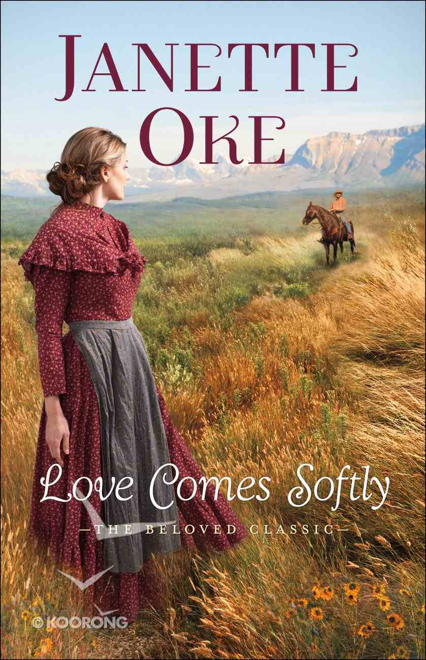 Love Comes Softly (40Th Anniversary Edition) (#01 in Love Comes Softly Series) Paperback