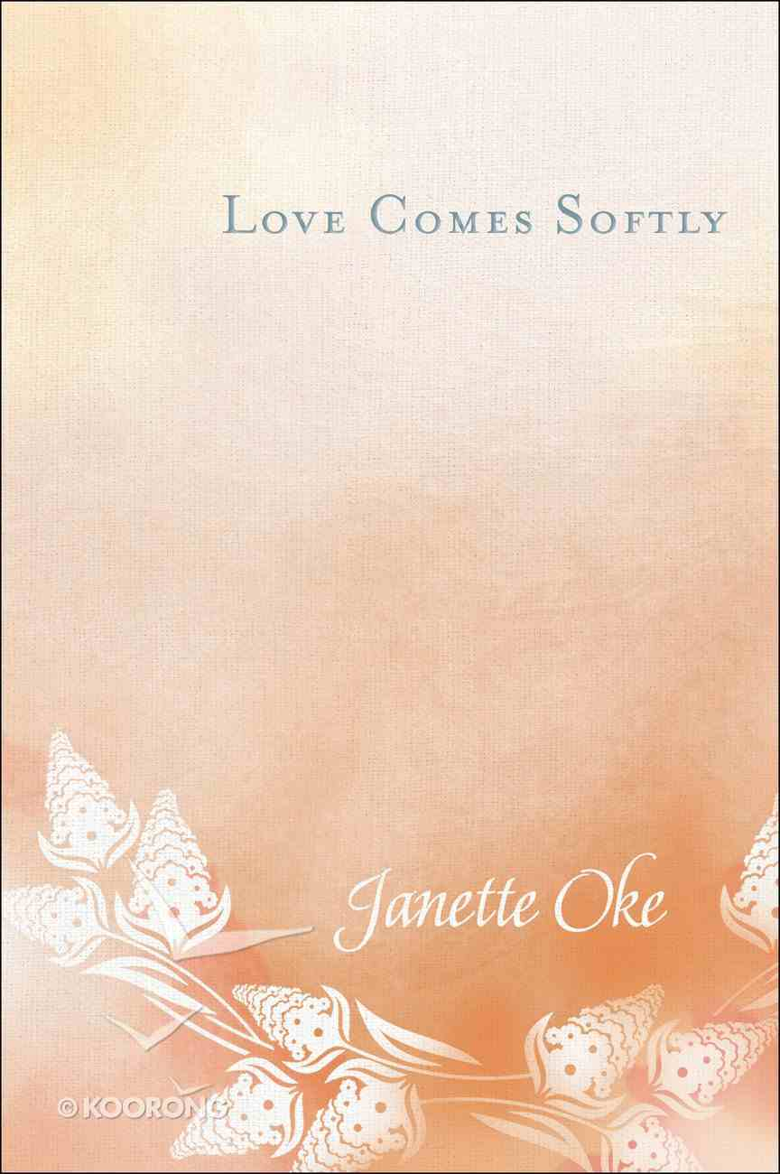Love Comes Softly (40Th Anniversary Edition) (#01 in Love Comes Softly Series) Hardback