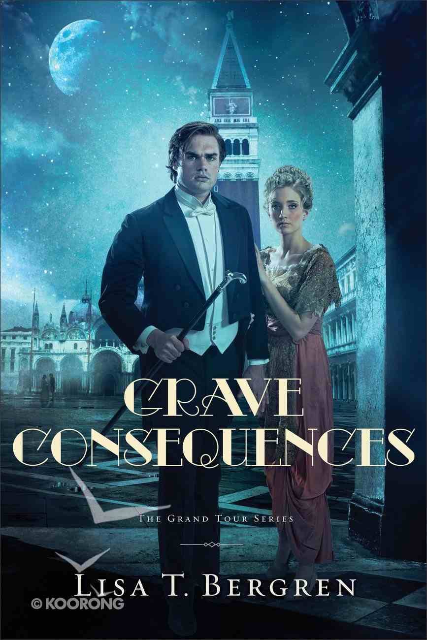 Grave Consequences (#02 in Grand Tour Series) Paperback