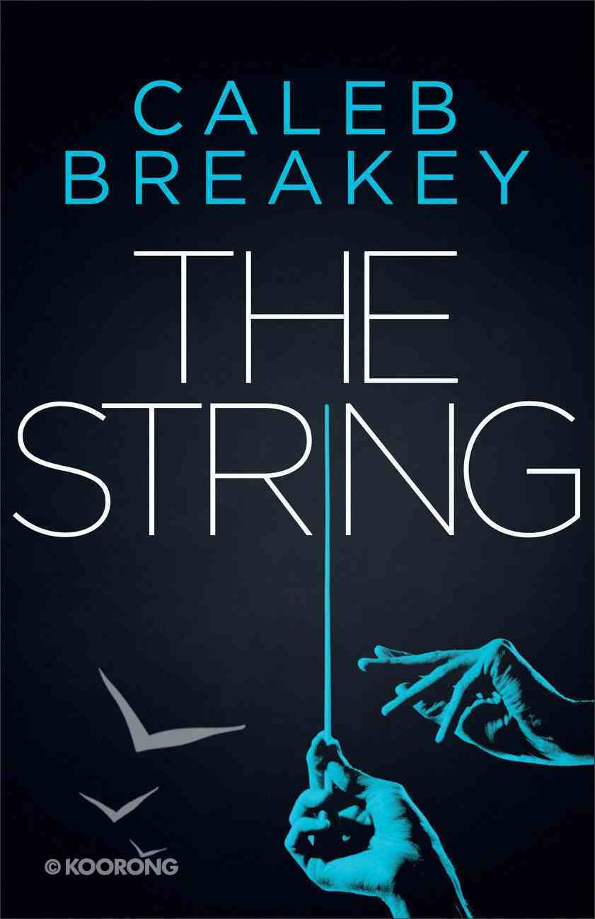 The String (#01 in Deadly Games Series) Paperback