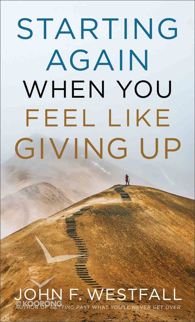 Starting Again When You Feel Like Giving Up Paperback