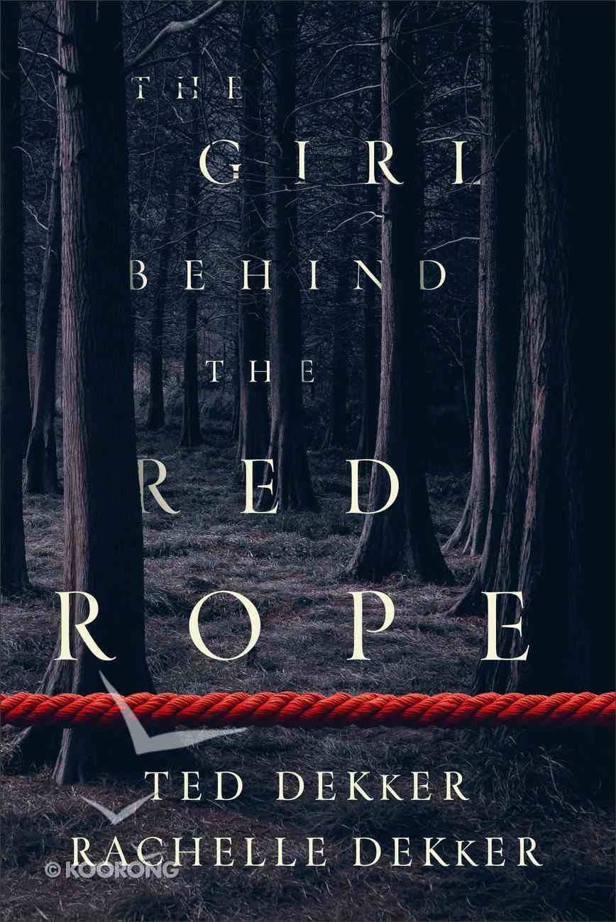 The Girl Behind the Red Rope Hardback