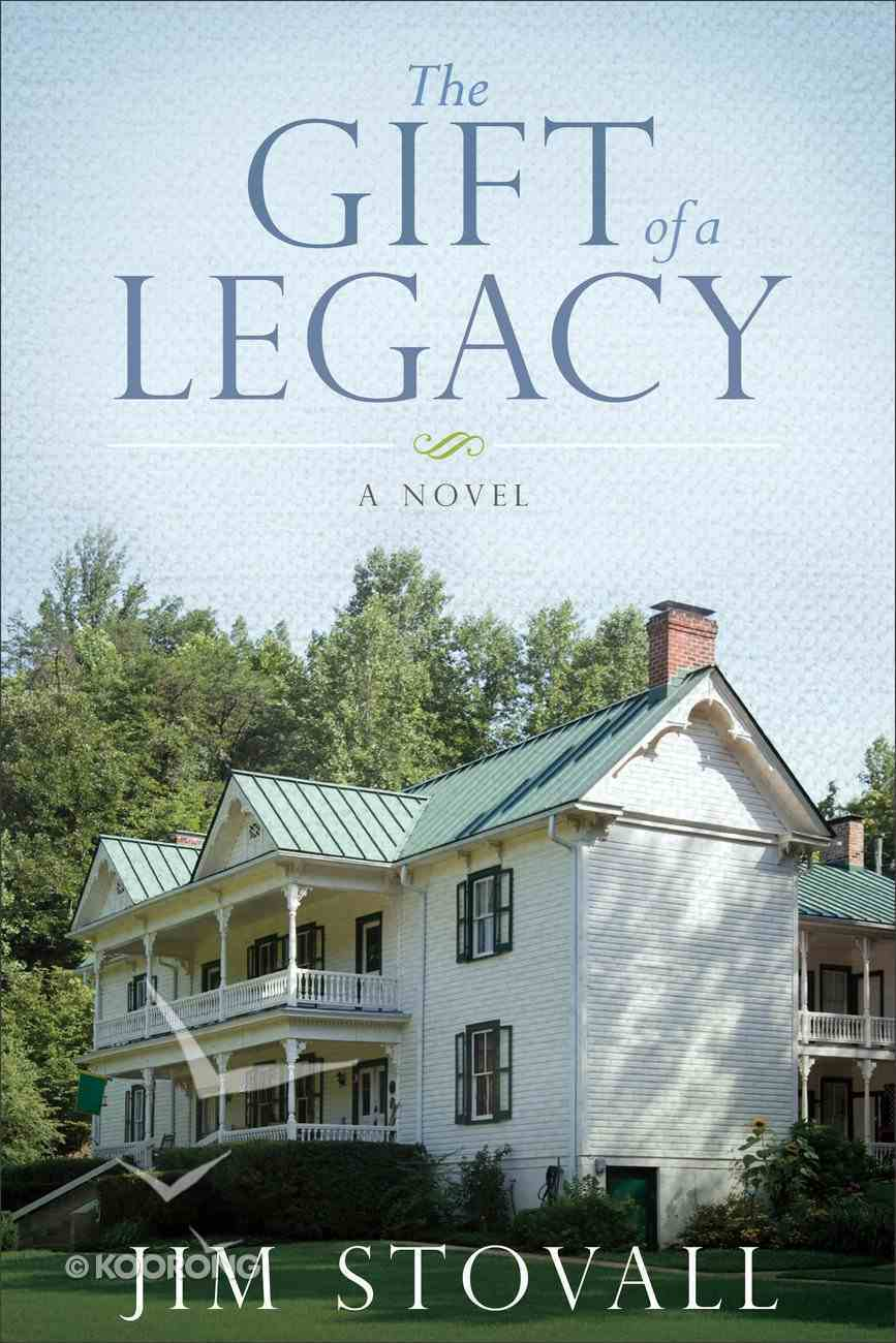 The Gift of Legacy (#04 in The Ultimate Gift Series) Hardback