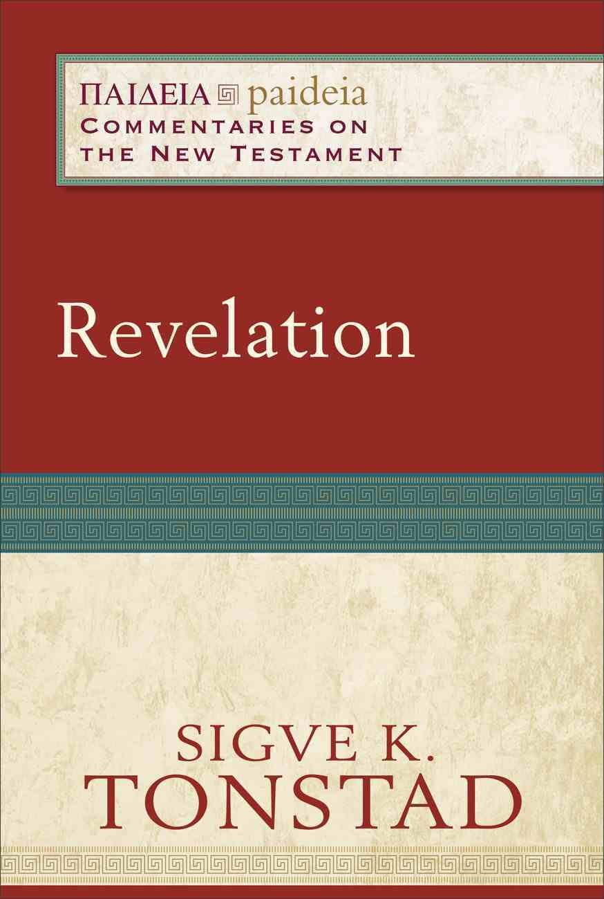 Revelation (Paideia Commentaries On The New Testament Series) Paperback
