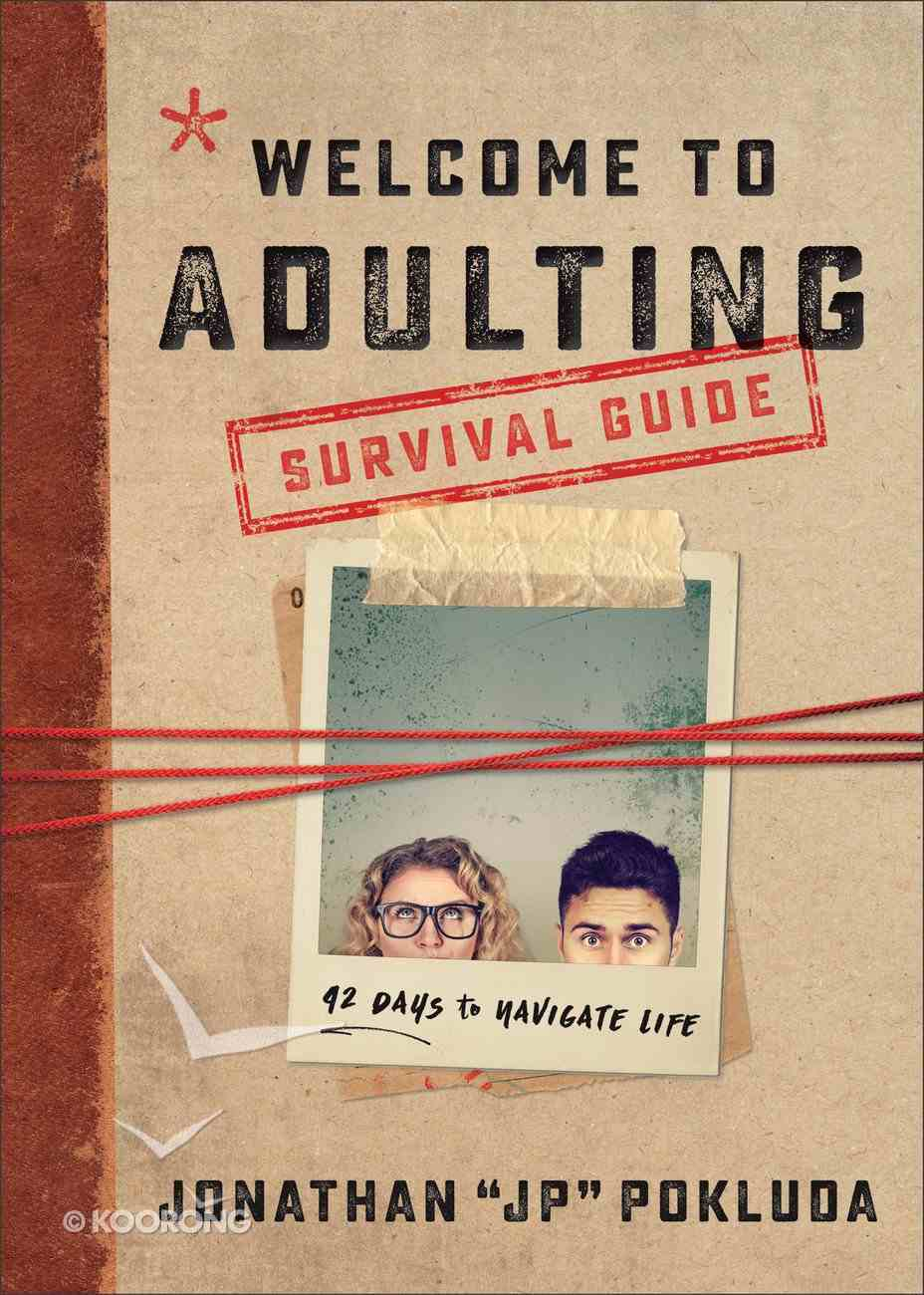 Welcome to Adulting Survival Guide: 42 Days to Navigate Life Paperback