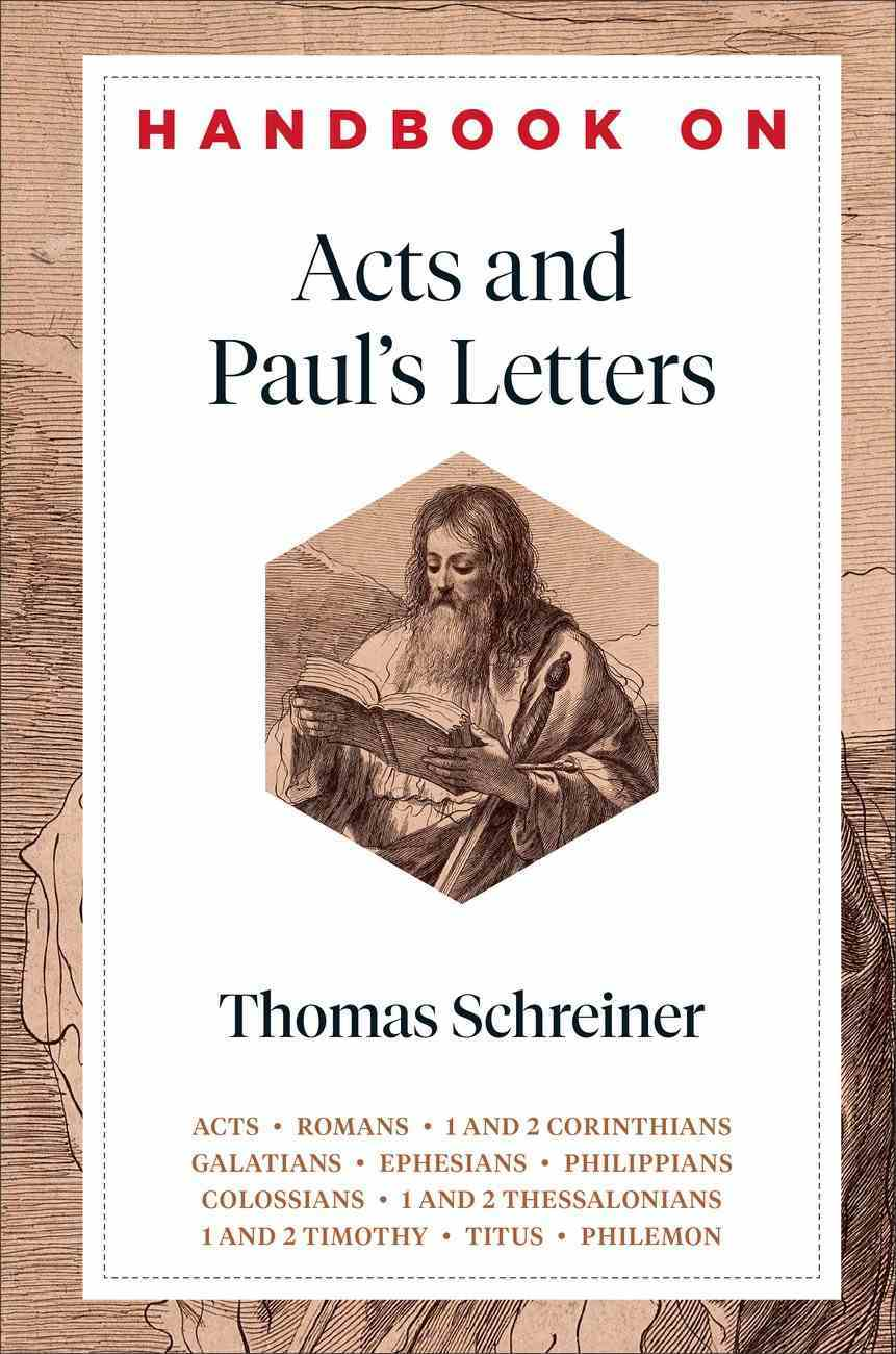 Acts and Paul's Letters (Handbooks On The New Testament Series) Hardback