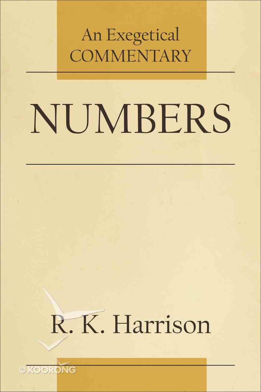 Numbers (Acts: An Exegetical Commentary Series) Paperback