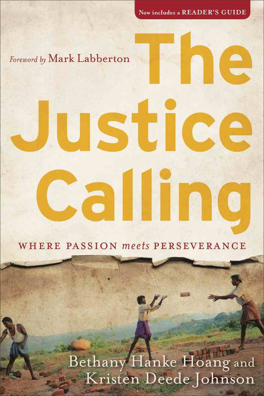 The Justice Calling: Where Passion Meets Perseverance Paperback