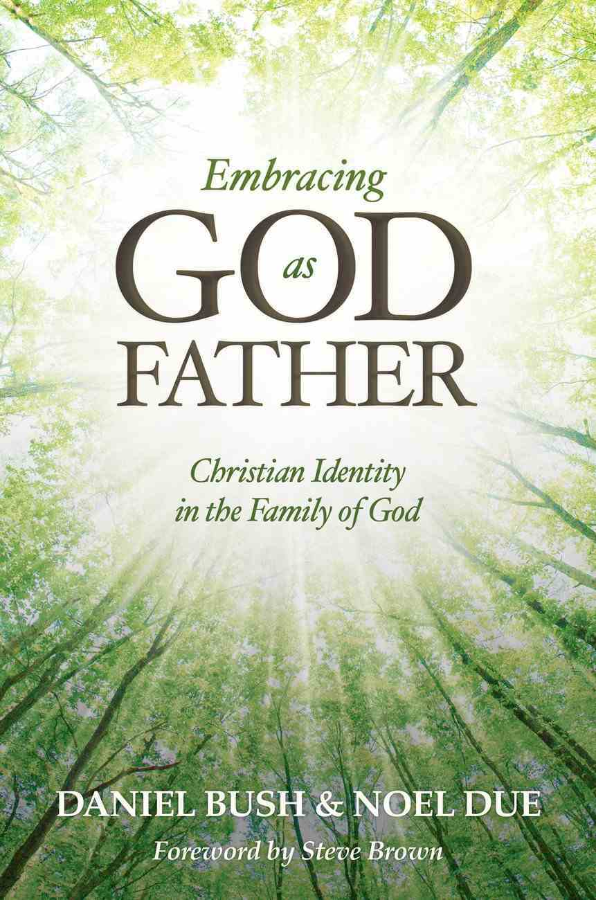 Embracing God as Father Paperback