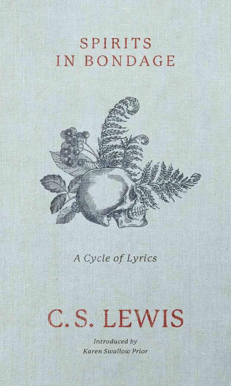 Spirits in Bondage: A Cycle of Lyrics Hardback