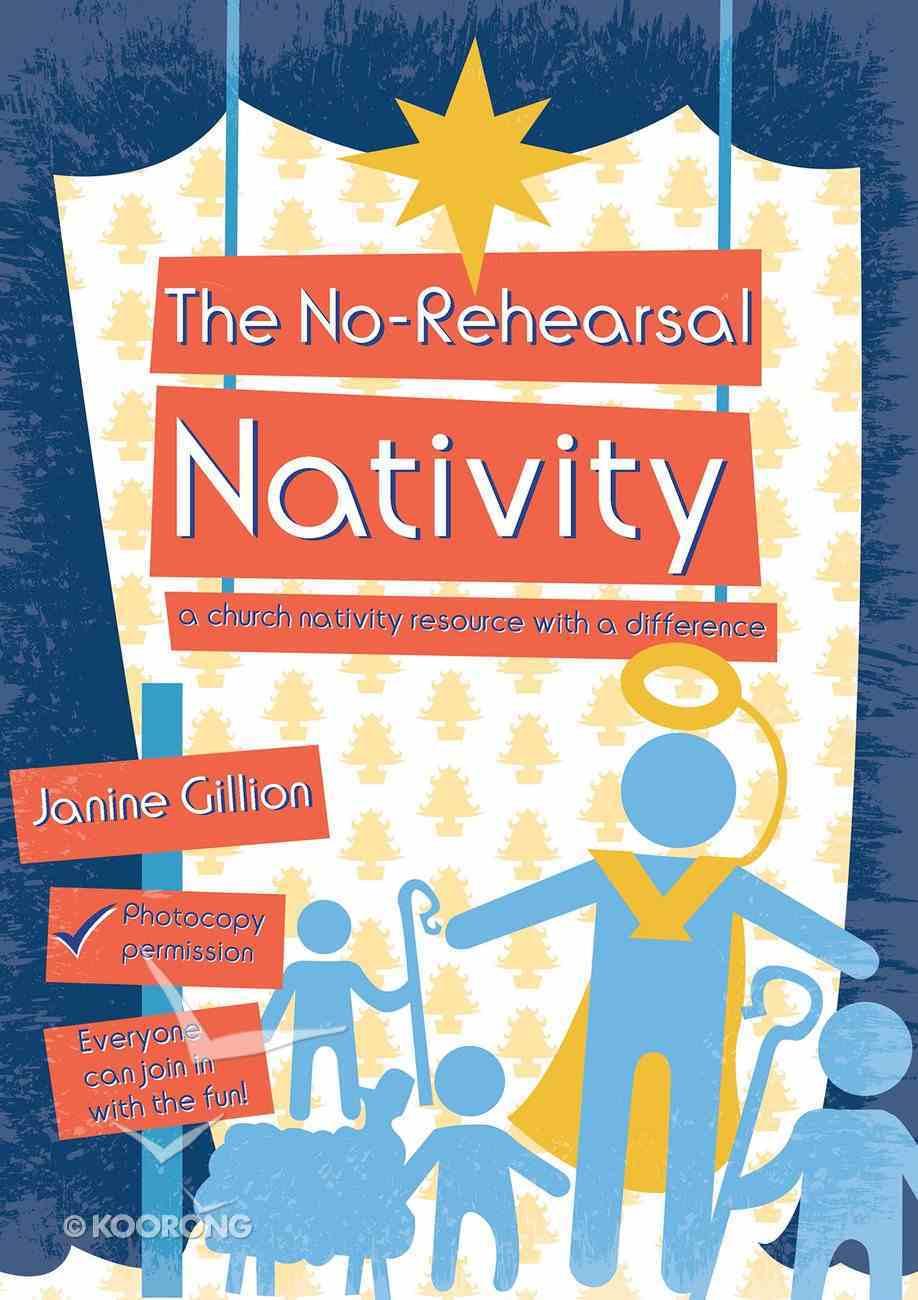 The No-Rehearsal Nativity Paperback