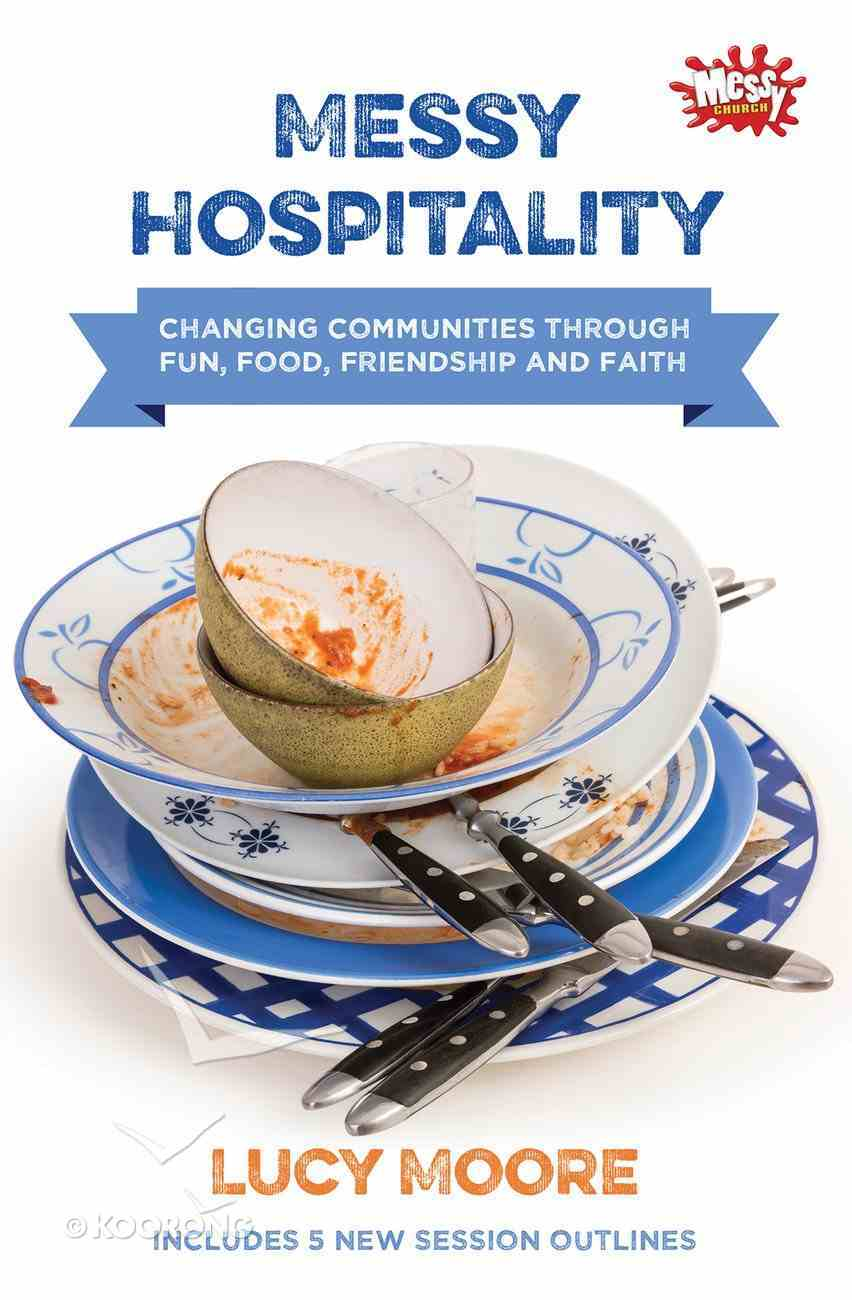 Messy Hospitality (Messy Church Series) Paperback