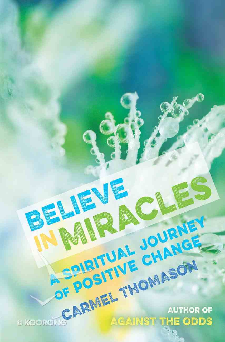 Believe in Miracles Paperback