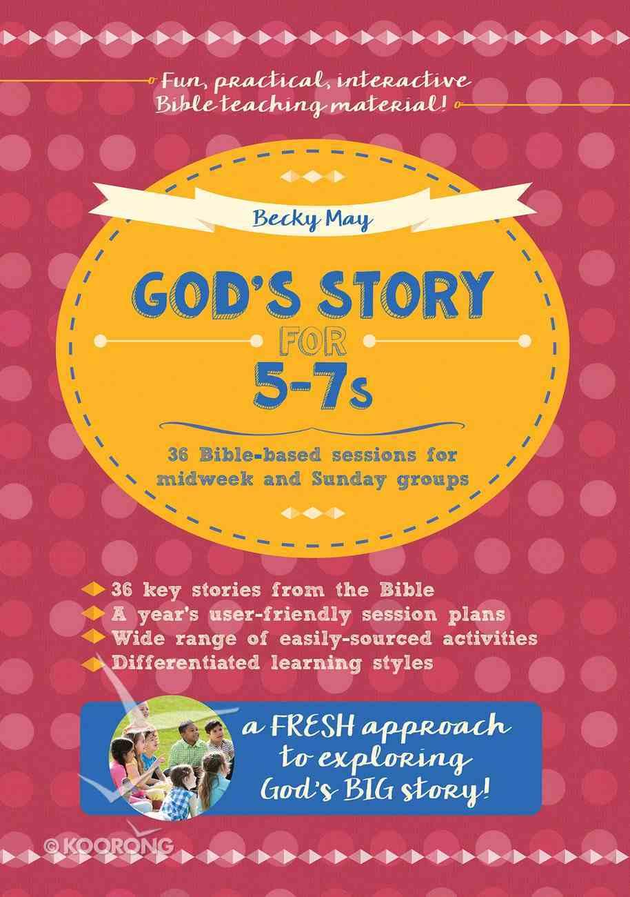 God's Story For 5-7's Paperback