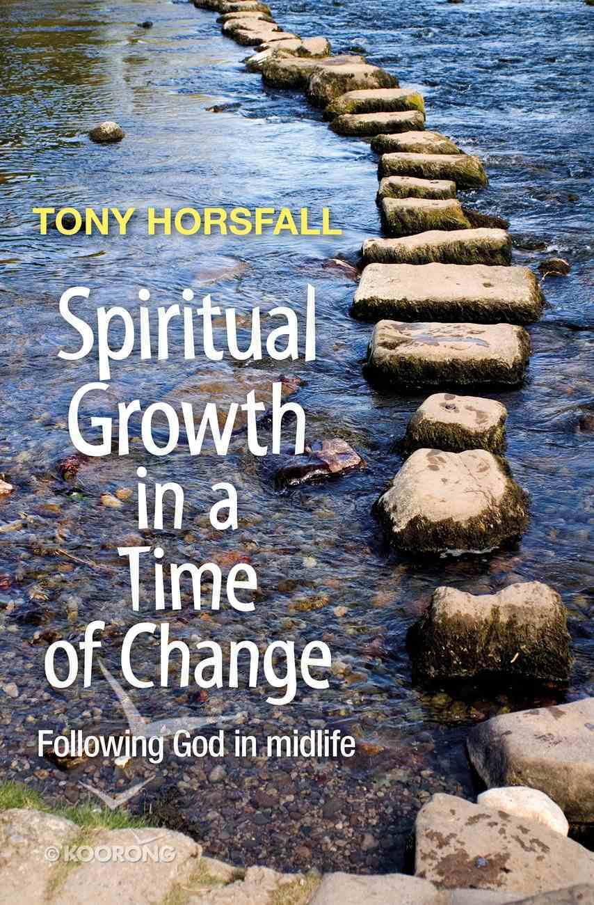 Spiritual Growth in a Time of Change Paperback