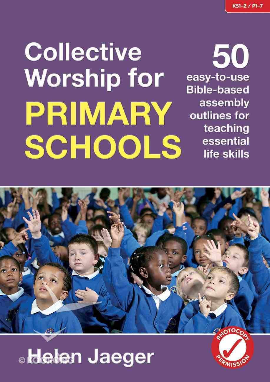Collective Worship For Primary Schools (Barnabas In Schools Series) Paperback