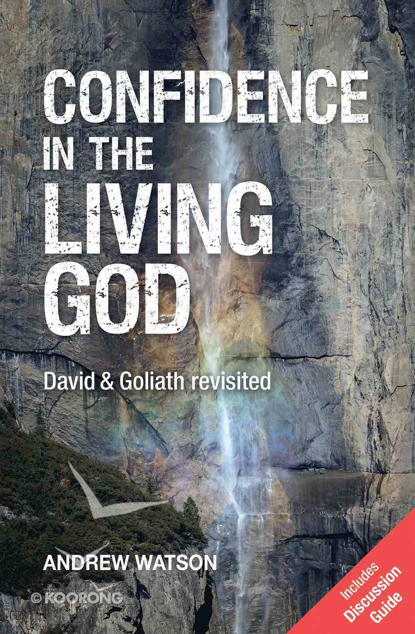 Confidence in the Living God (2nd Edition) Paperback