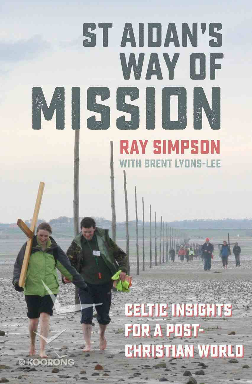 St Aidan's Way of Mission Paperback