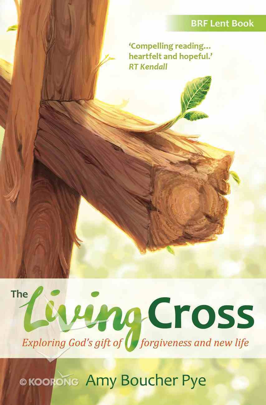 The Living Cross (#2017 in Brf Lent Book Series) Paperback