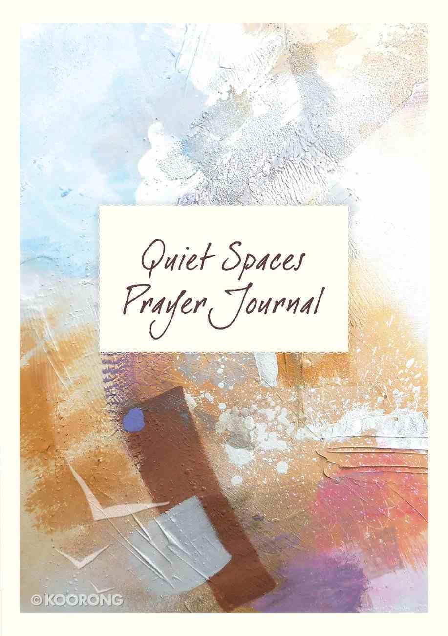 Quiet Spaces Prayer Journal Spiral