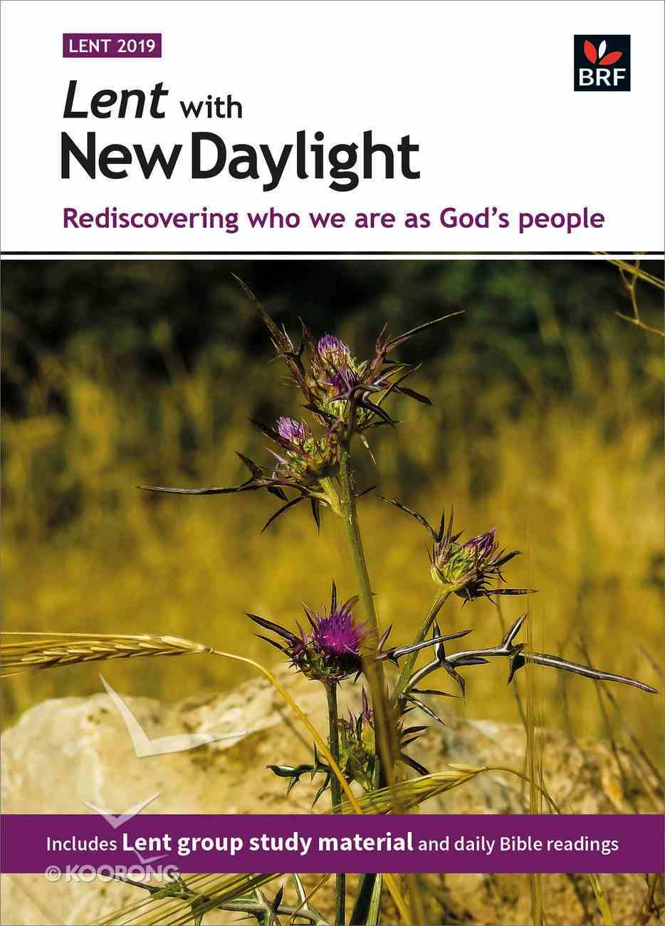 Lent With New Daylight: Rediscovering Who We Are as God's People (2019) Paperback