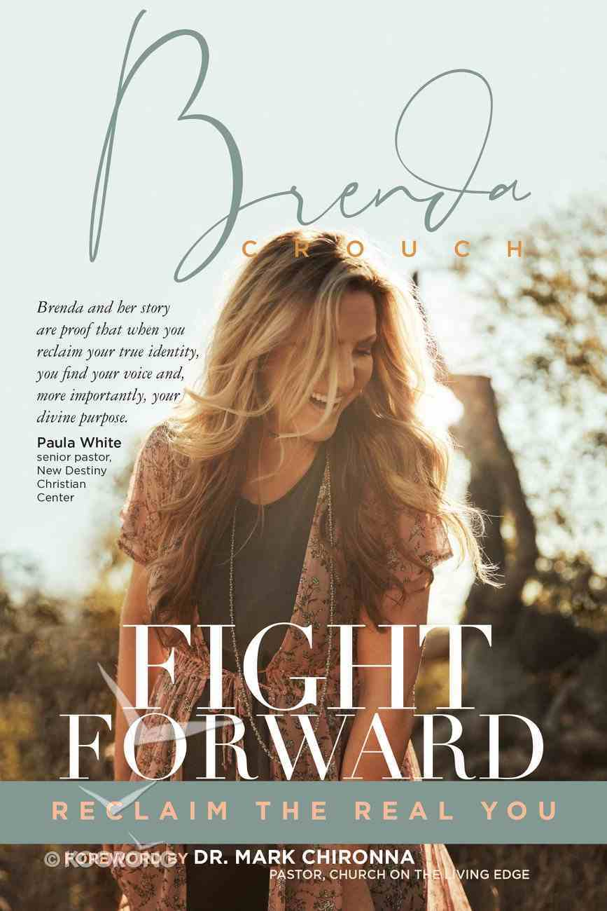 Fight Forward: Reclaim the Real You Paperback