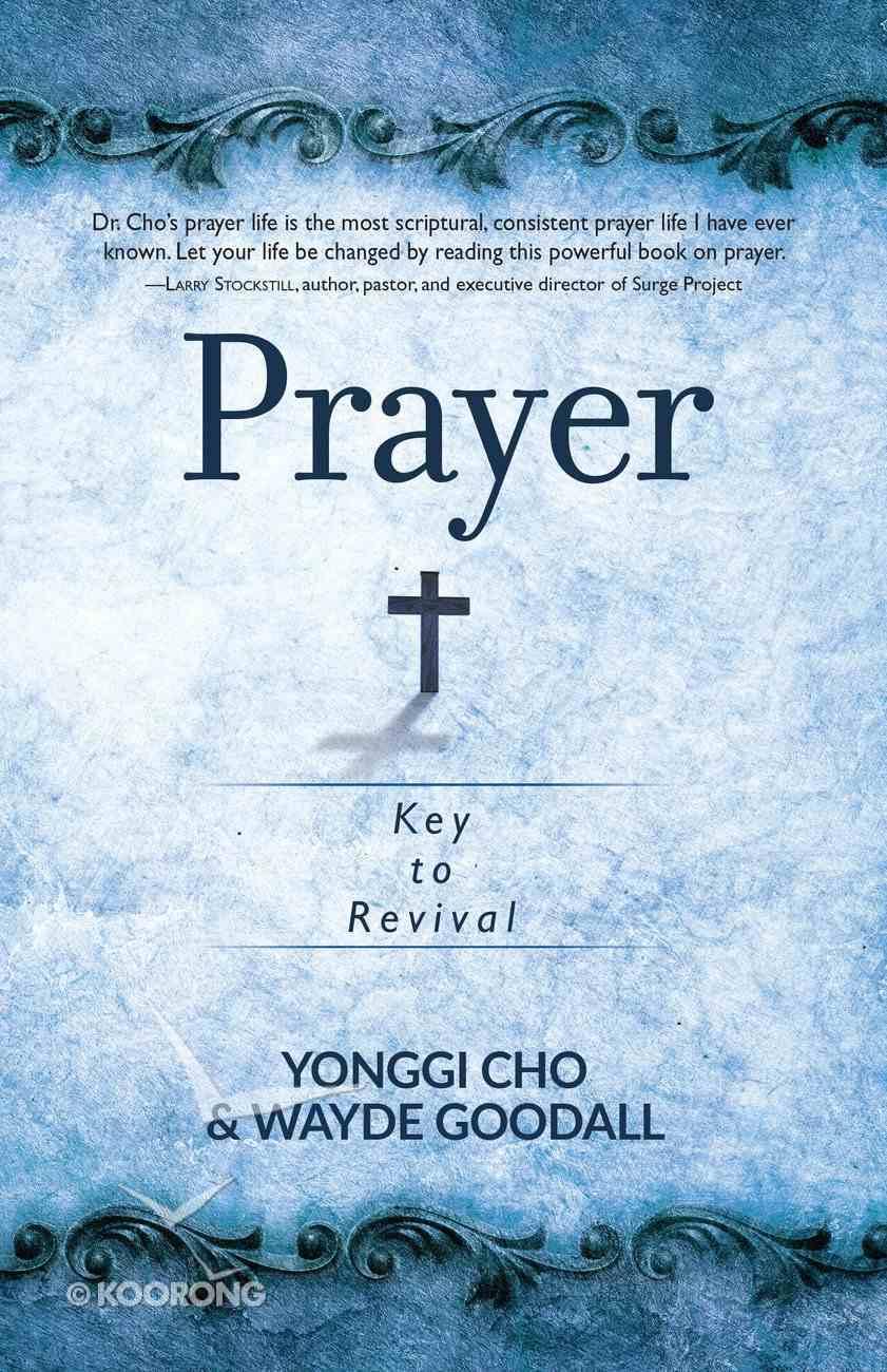 Prayer: Key to Revival Paperback