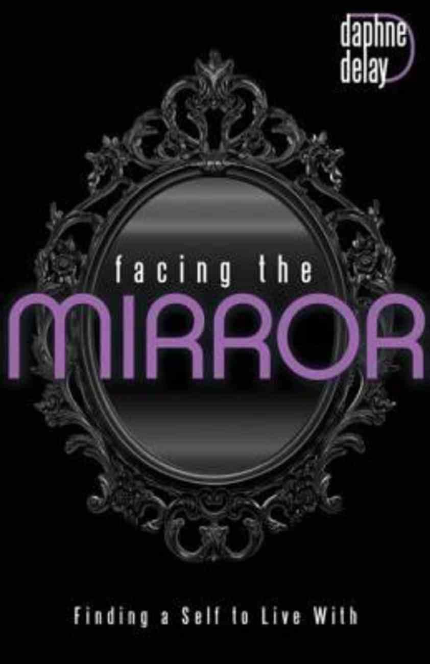 Facing the Mirror eBook