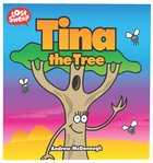 Tina the Tree (Lost Sheep Series) Paperback