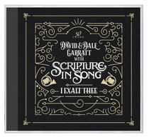 Album Image for I Exalt Thee: 50 Years of Scripture in Song - DISC 1