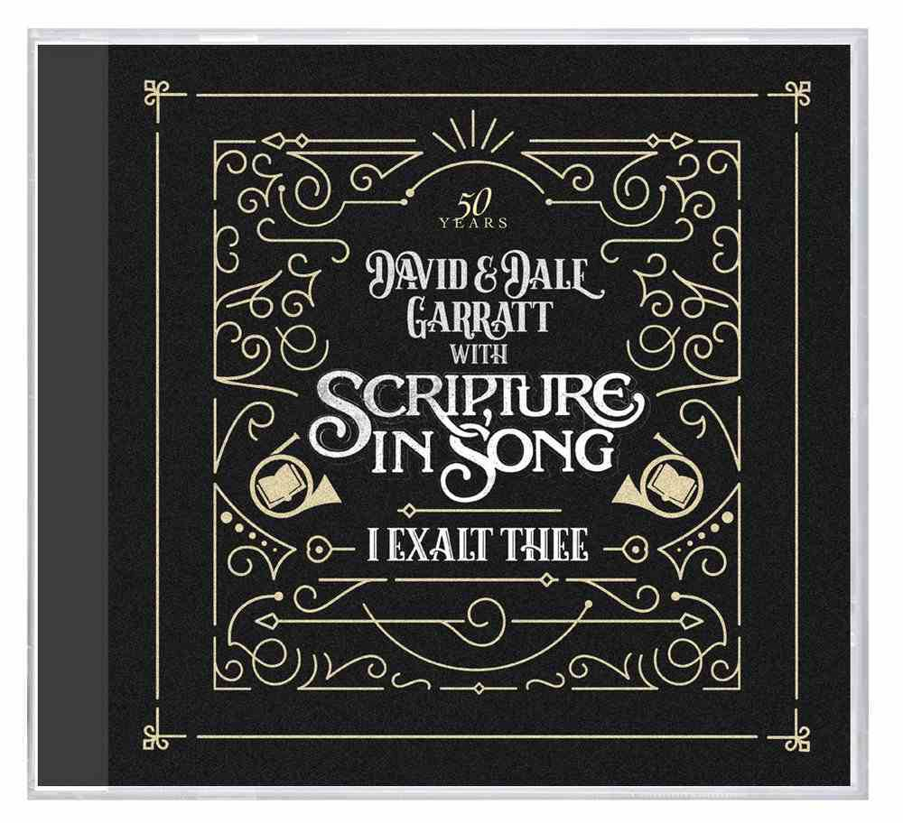 I Exalt Thee: 50 Years of Scripture in Song CD