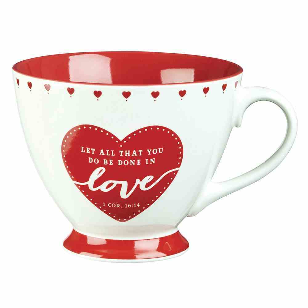 Ceramic Mug: Let All That You Do Be Done in Love, Red/White Hearts (1 Cor 16:14) Homeware