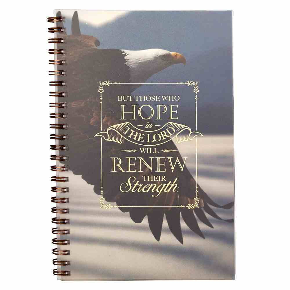 Notebook: Hope in the Lord, Eagle Soaring Spiral
