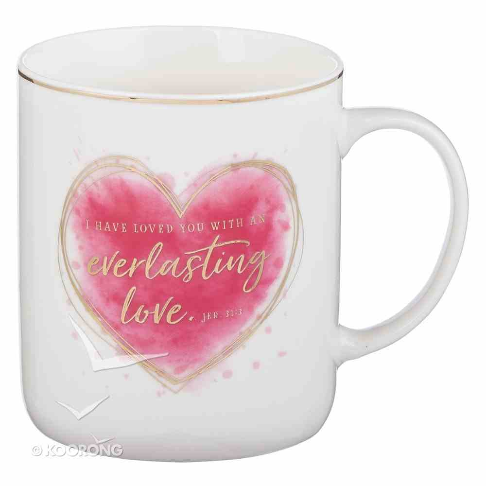 Ceramic Mug: I Have Loved You With An Everlasting Love, White/Pink Heart/Gold Foiled (Jer 31:13) Homeware
