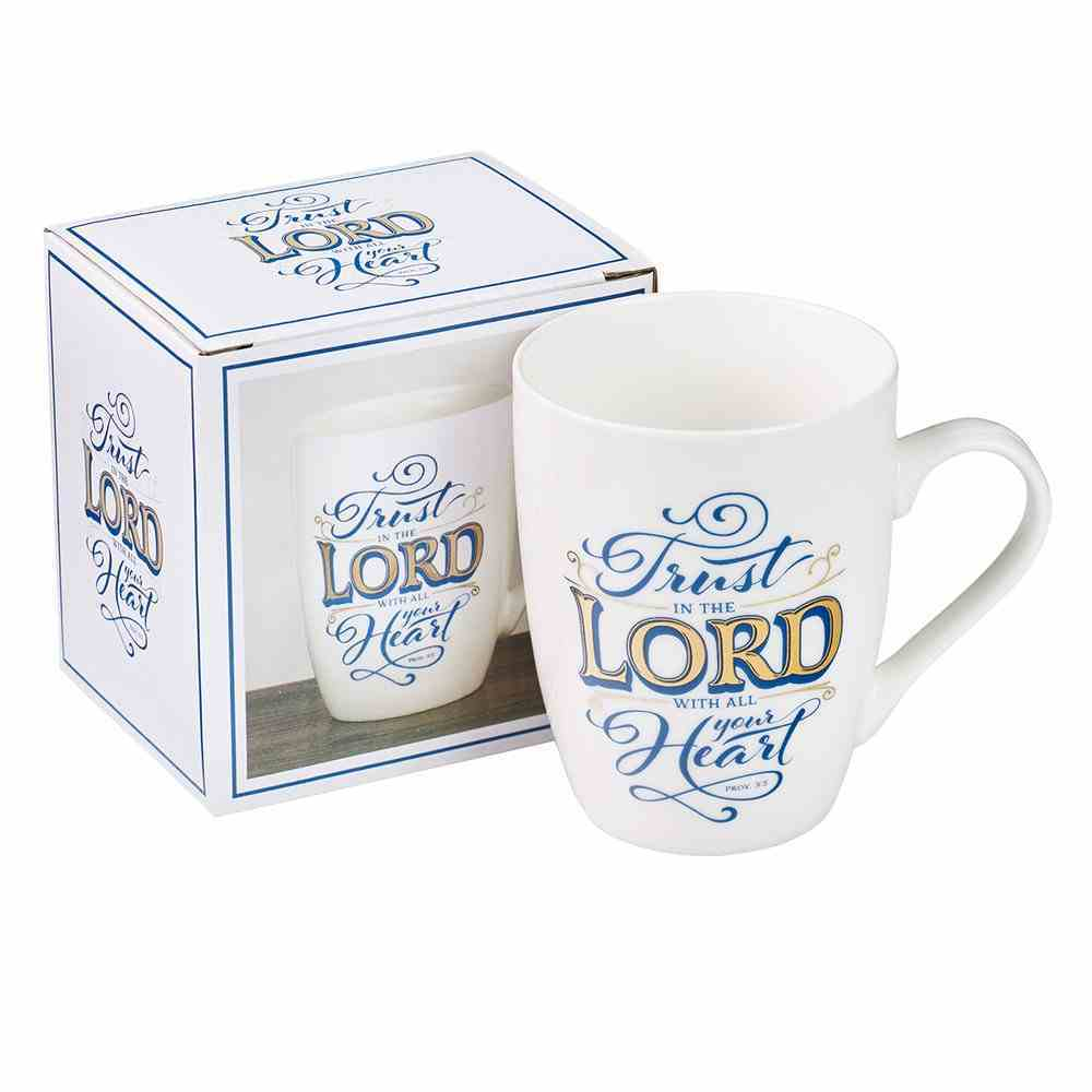 Ceramic Mug: Trust in the Lord With All Your Heart, White/Blue/Foiled (Prov 3:5) Homeware