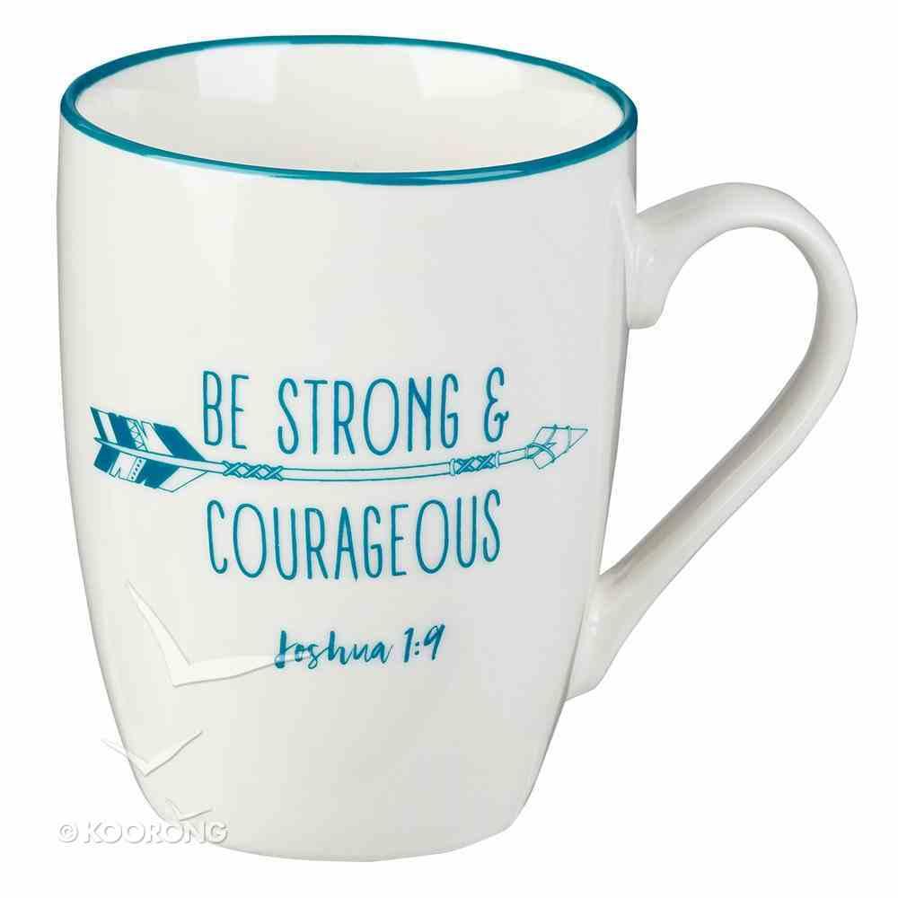 Ceramic Mug: Be Strong & Courageous, White/Light Blue (Joshua 1:9) Homeware
