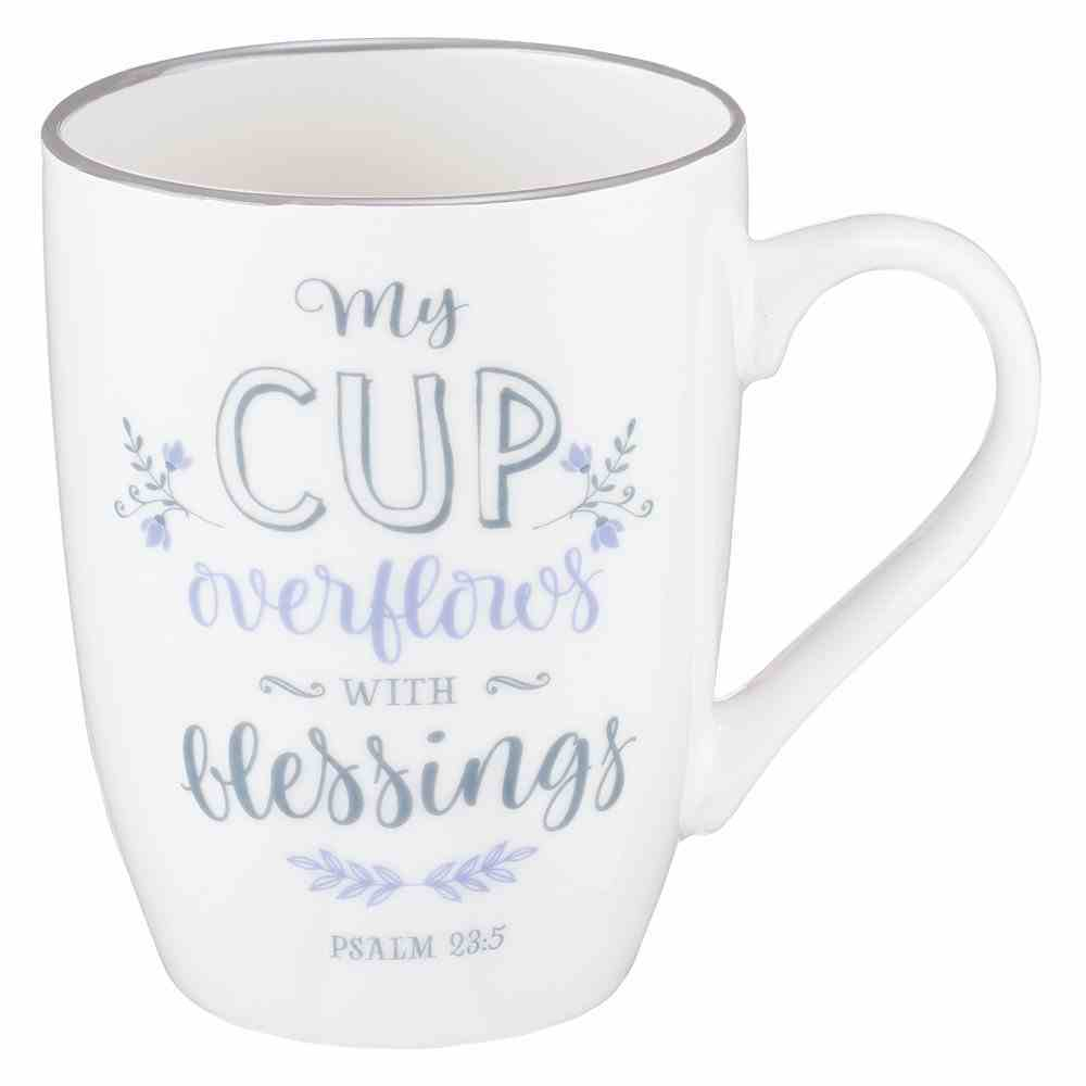 Ceramic Mug: My Cup Overflows With Blessings, White/Grey-Blue (Psalm 23:5) Homeware