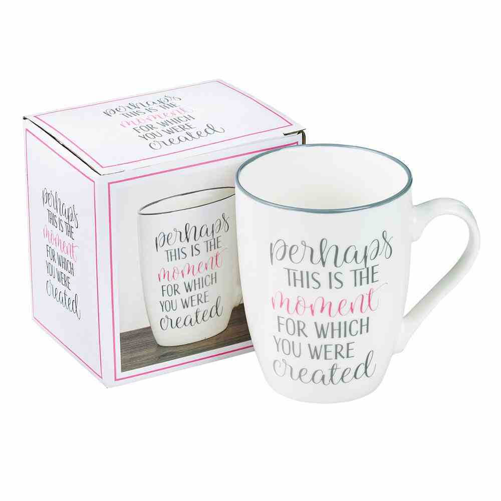 Ceramic Mug: Perhaps This is the Moment For Which You Were Created, White/Grey (Esther 4:14) Homeware