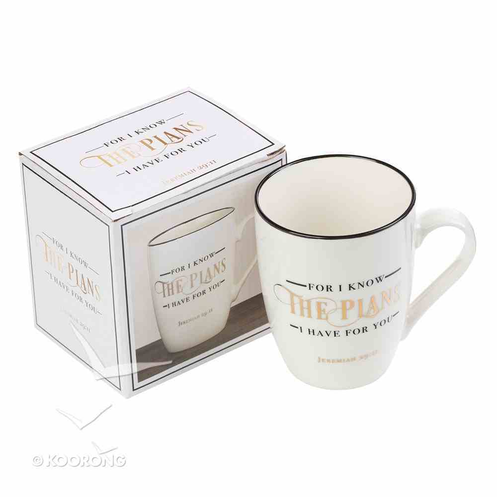Ceramic Mug: For I Know the Plans I Have For You, White/Gold Foiled (Jer 29:11) Homeware