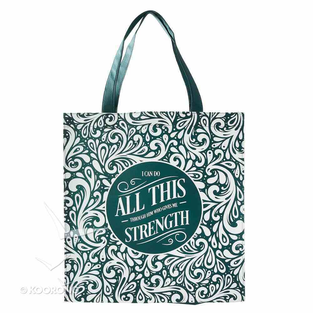 Tote Bag: I Can Do All This Through Him....Green/White Soft Goods