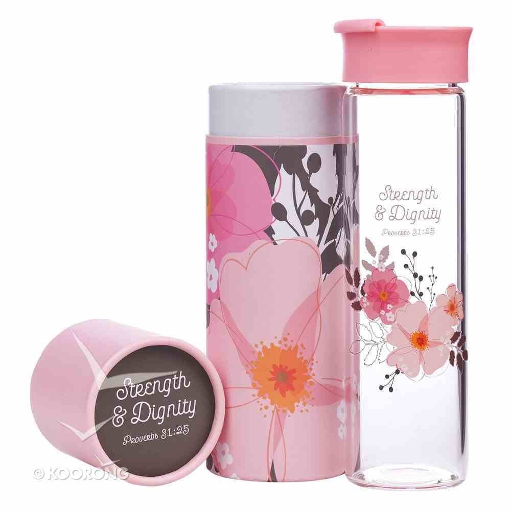 Water Bottle Clear Glass: Strength & Dignity, Pink Flowers (Proverbs 31:25) Homeware