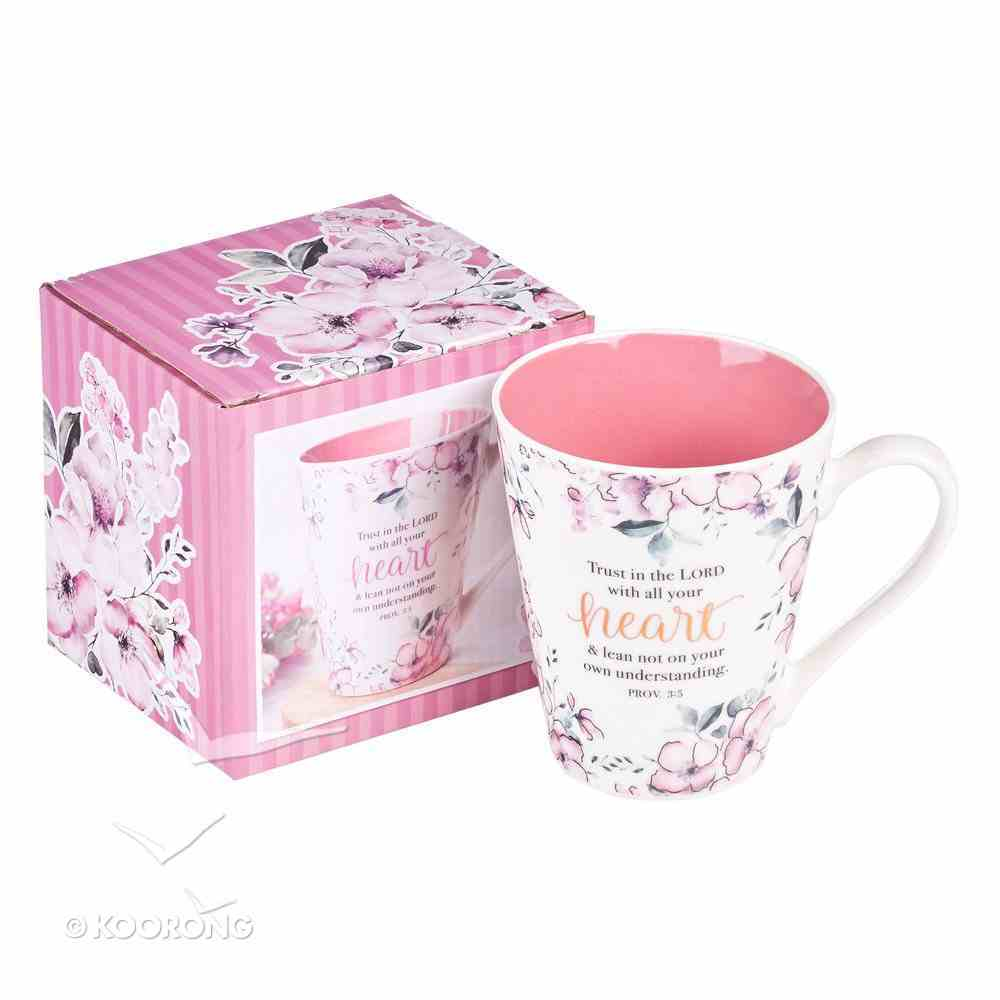 Ceramic Mug: Trust in the Lord, Pink Floral (Proverbs 3:5) Homeware